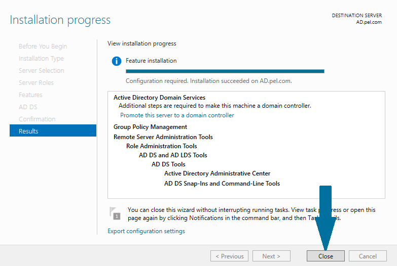 Finish the installation of the Active Directory