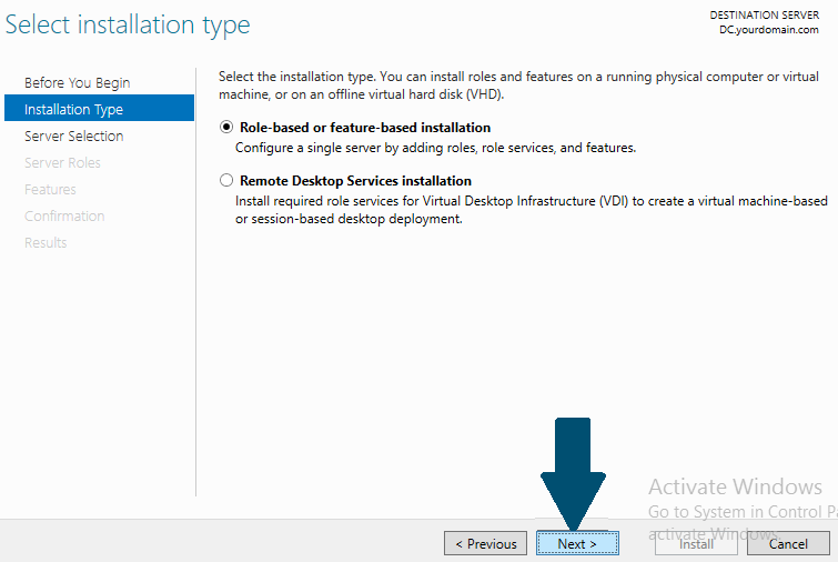 Role-based or feature-based installation