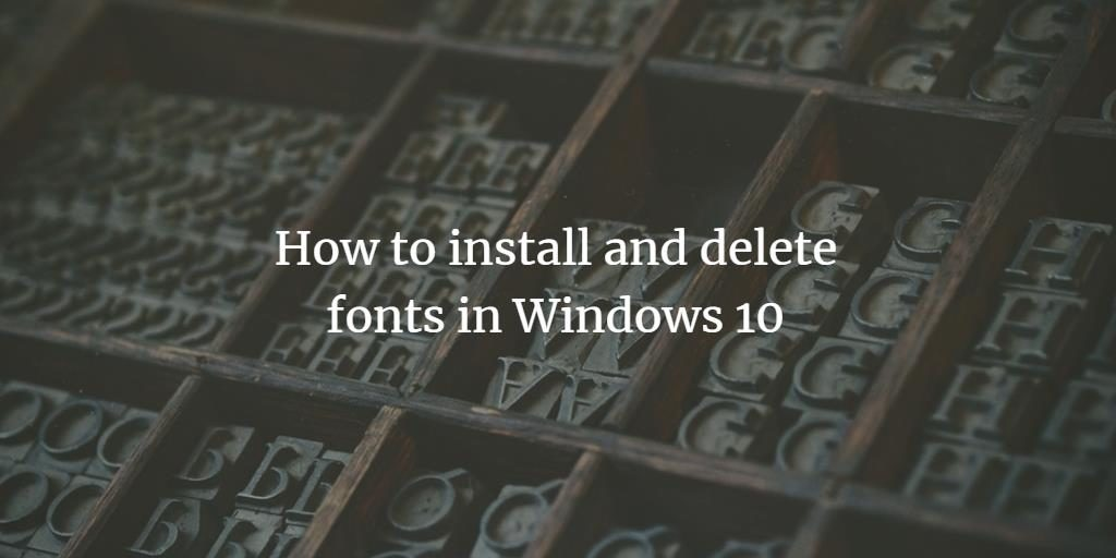 Manage Fonts in Windows 10