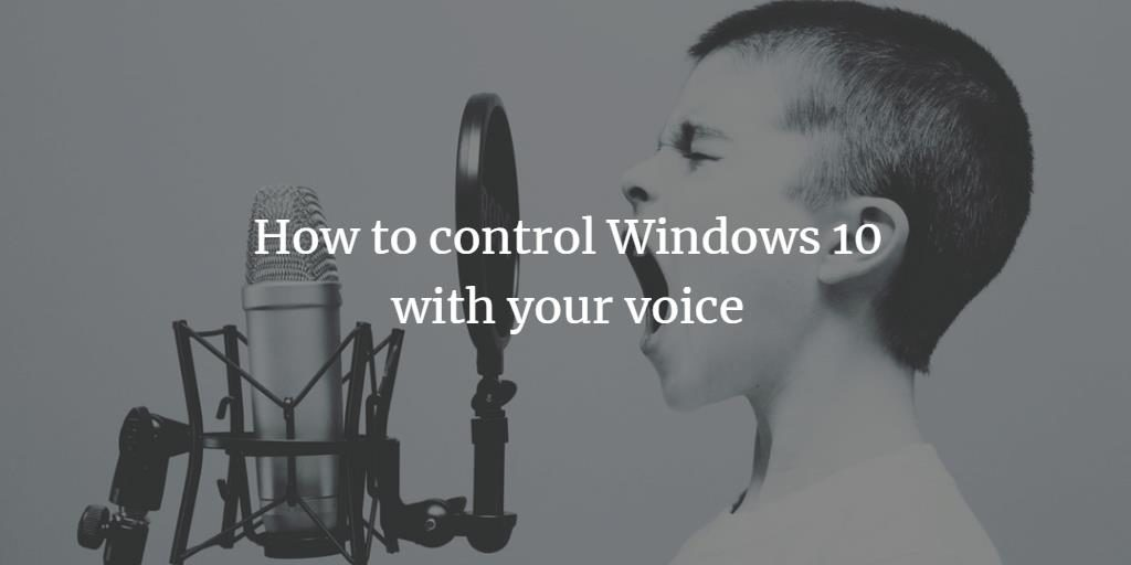 Windows 10 Voice Control