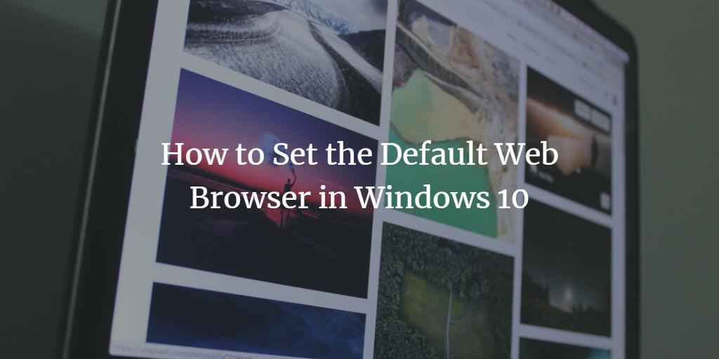 Set Windows Default Browser