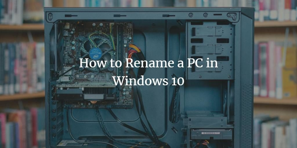 How to rename a Windows 10 PC