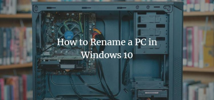 How to Rename a PC in Windows 10