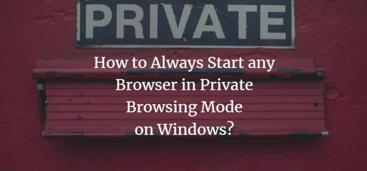 Windows Browser private mode
