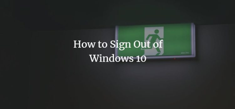 How to Sign Out of Windows 10