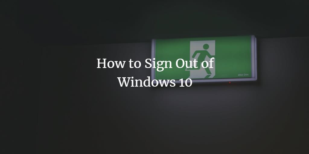 Windows 10 Sign-Out