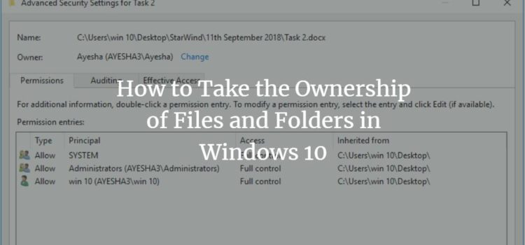 How to Take the Ownership of Files and Folders in Windows 10