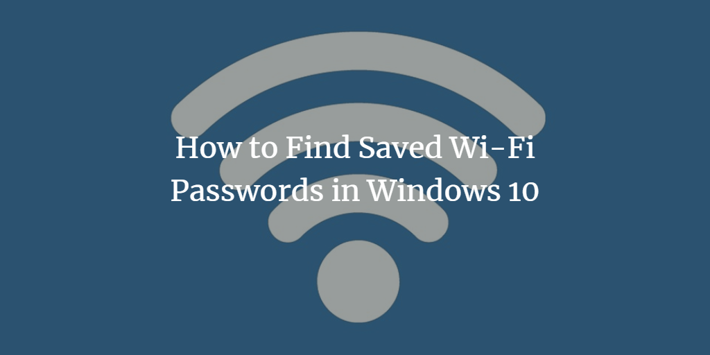 Show saved Windows Wi-Fi password