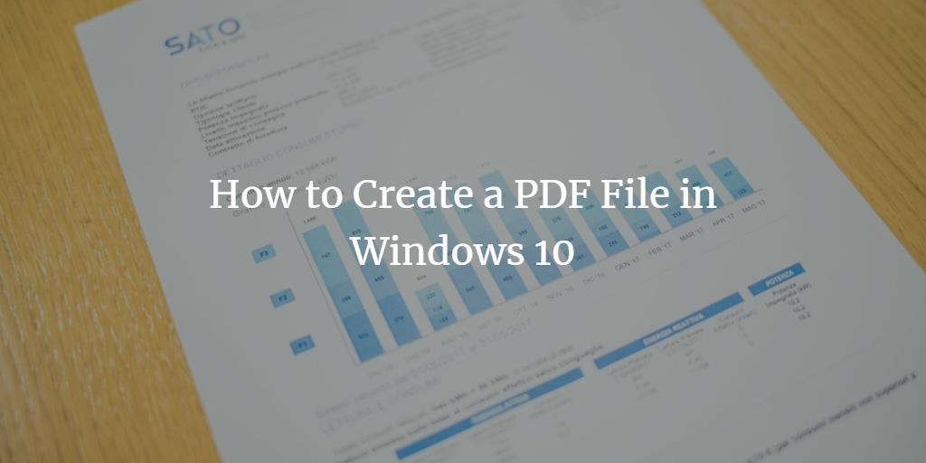 Create PDF file in Windows 10