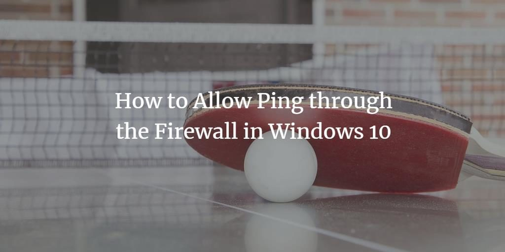 Wondows Firewall Ping