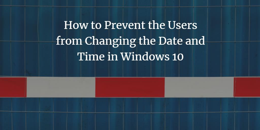 how to change the date and time in windows 10