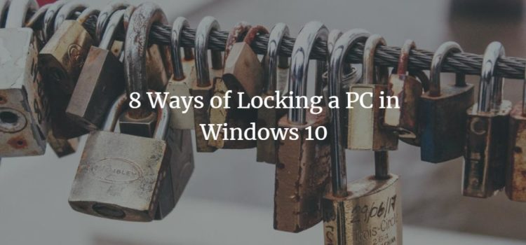 How to Lock your PC in Windows 10