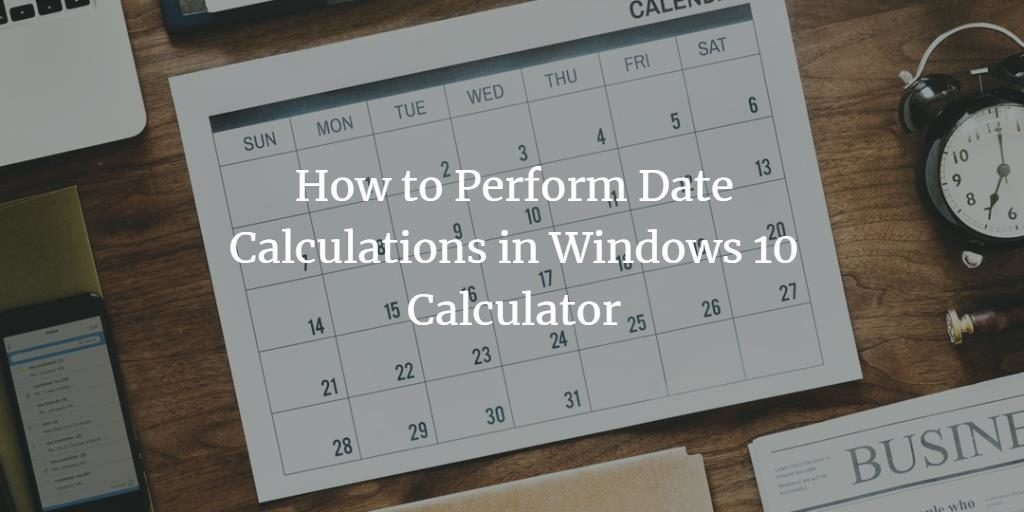 Calculate Dates