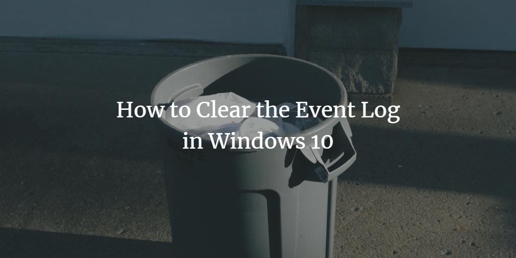 Clear Windows Event Log