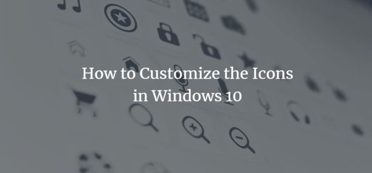 Custom Windows 10 Icons