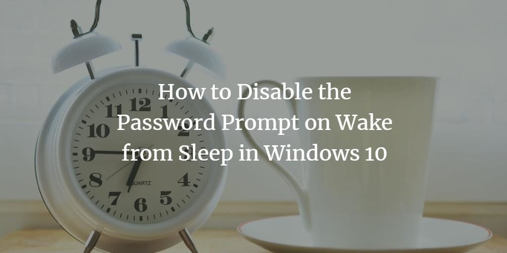Disable password prompt on Windows wake-up