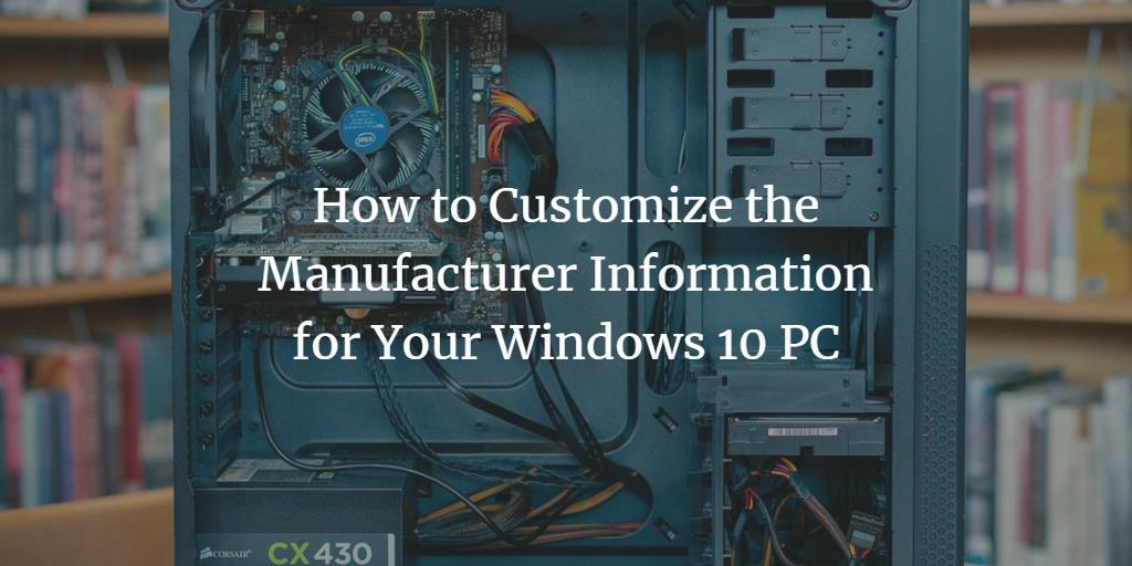 Set Windows PC Manufacturer Information