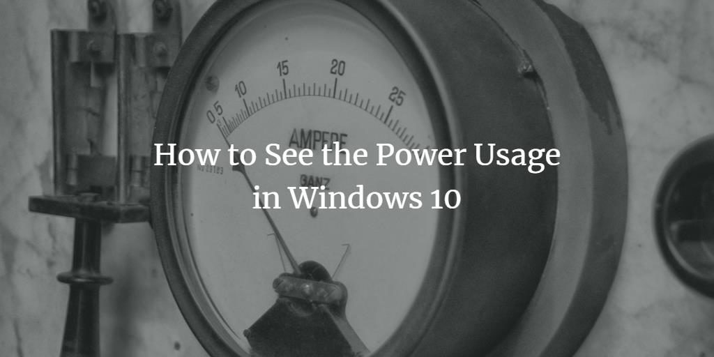 Windows Power Usage
