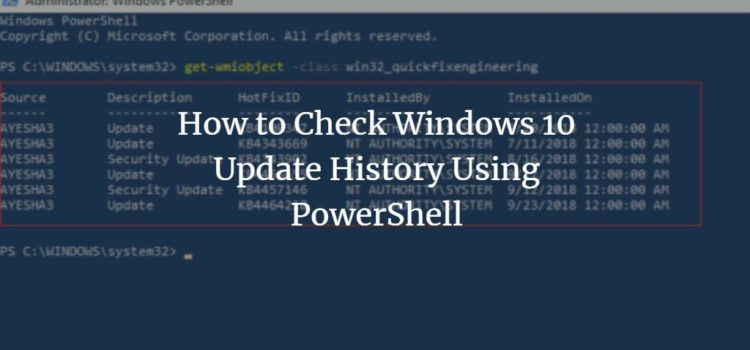 How to Check Windows 10 Update History Using PowerShell