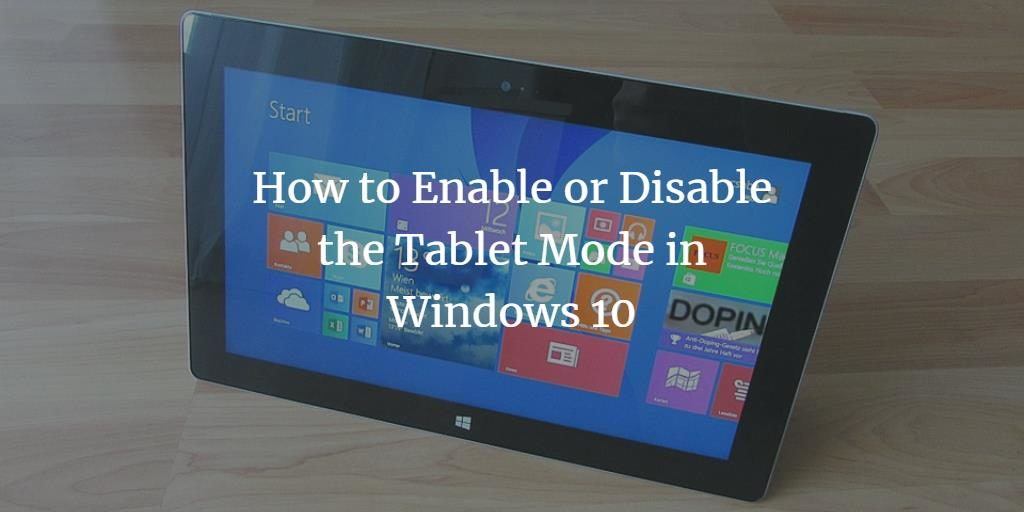Enable Windows Tablet Mode