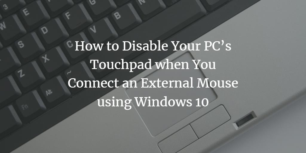 Disable PC Touchpad