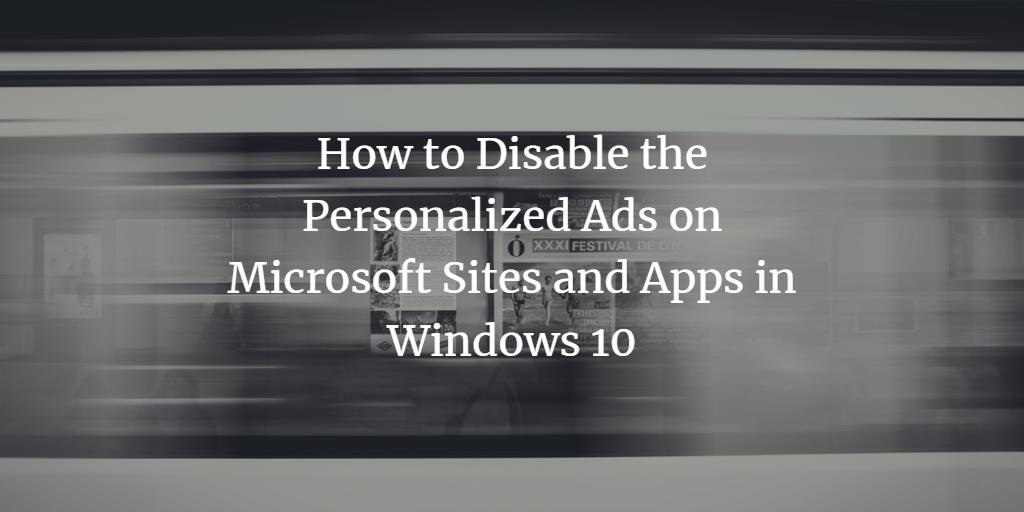 Disable Personalized Microsoft Ads in Windows