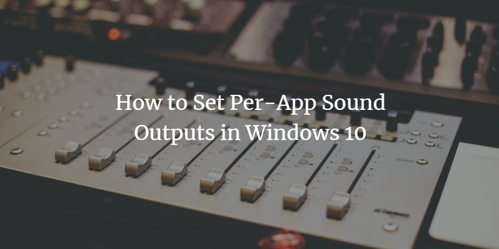 Windows App Sound Settings