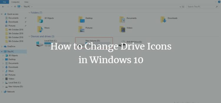 How to Change Drive Icons in Windows 10