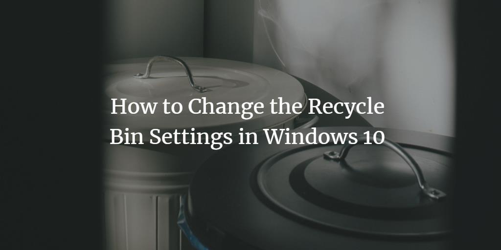 Windows Recycle Bin Settings