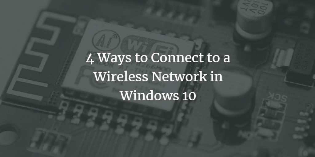 windows 10 connect to wireless network