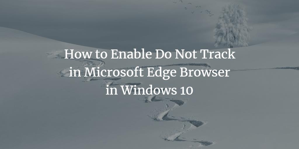 Edge Browser Do Not Track