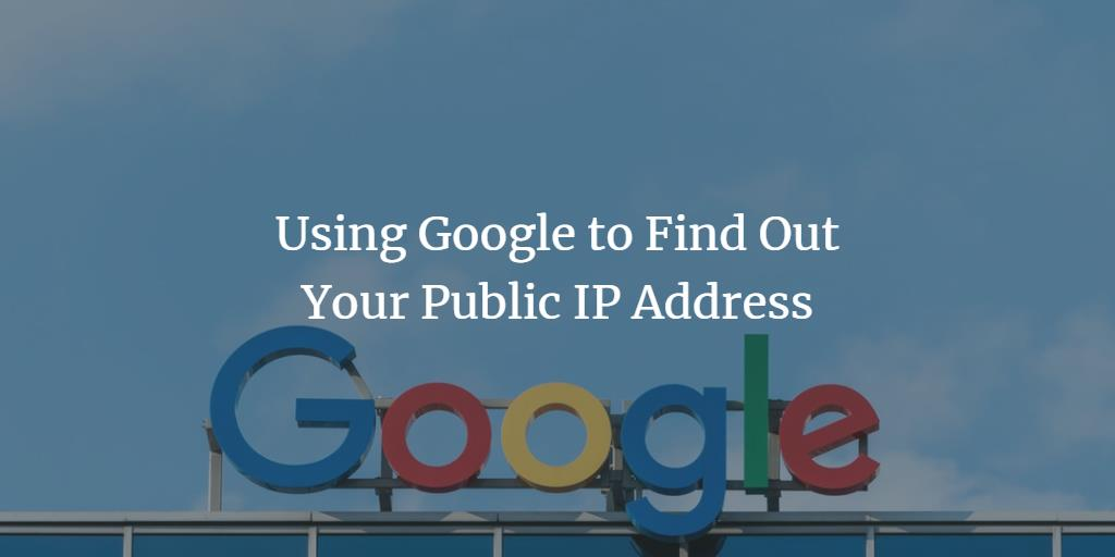 Find your external IP with Google