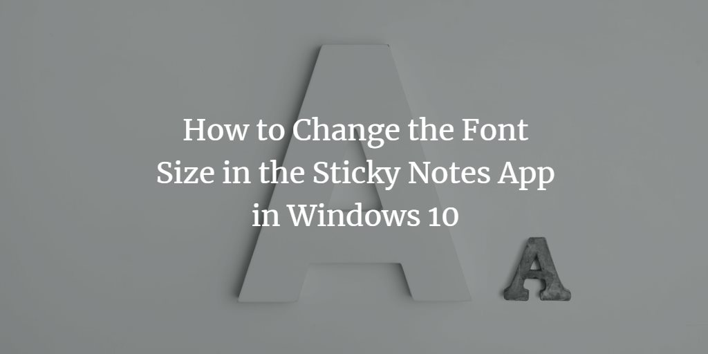 Change font size in notes app