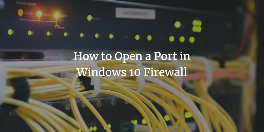 Open a port in the Windows Firewall