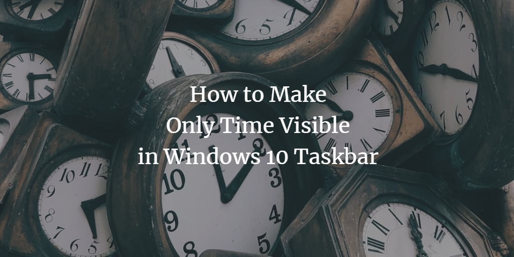 Show only the time in Windows Taskbar