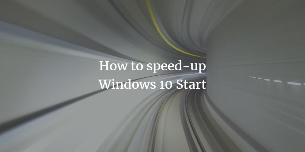 Windows 10 Faster Booting