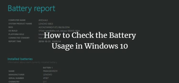 How to Check the Battery Usage in Windows 10