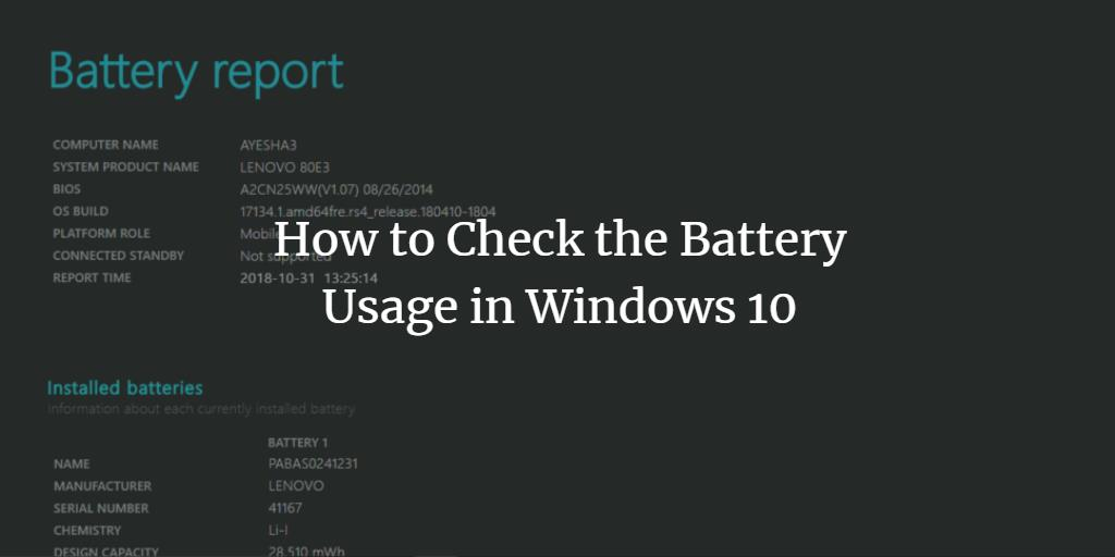 Windows 10 Battery Report