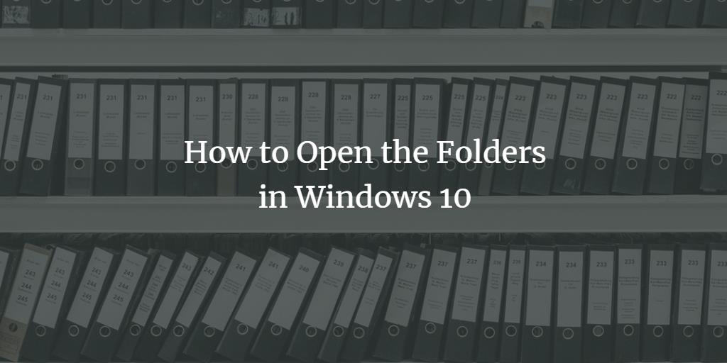 Open Folders in Windows