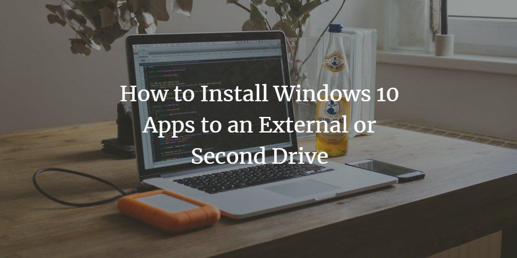 Windows Apps External Drive