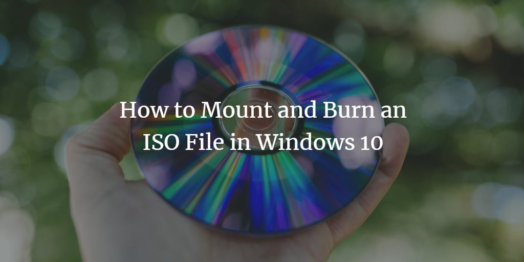 how to mount iso image file in windows 10