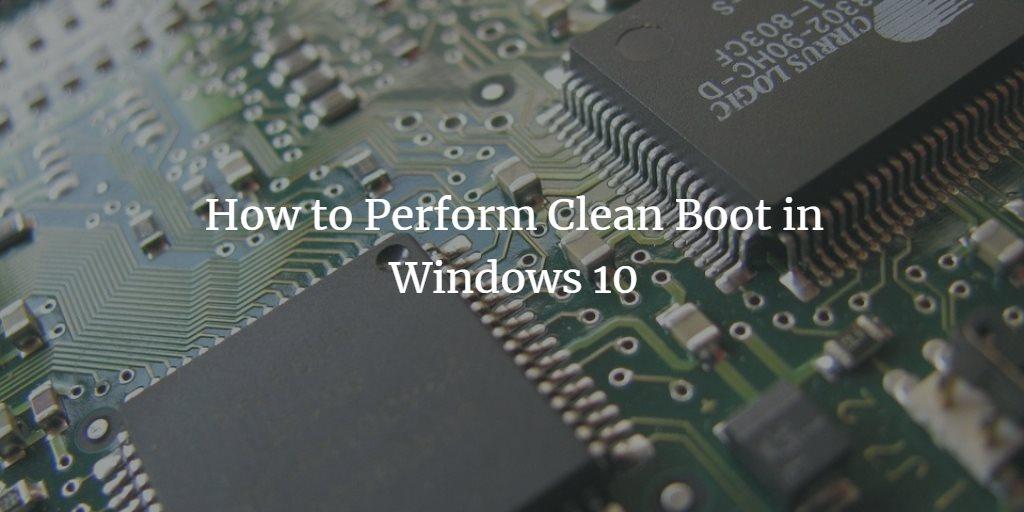 Windows Clean Boot