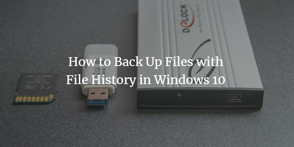 Windows Backup with File History
