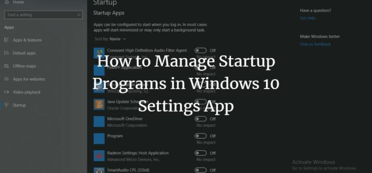 Manage startup apps in Windows 10