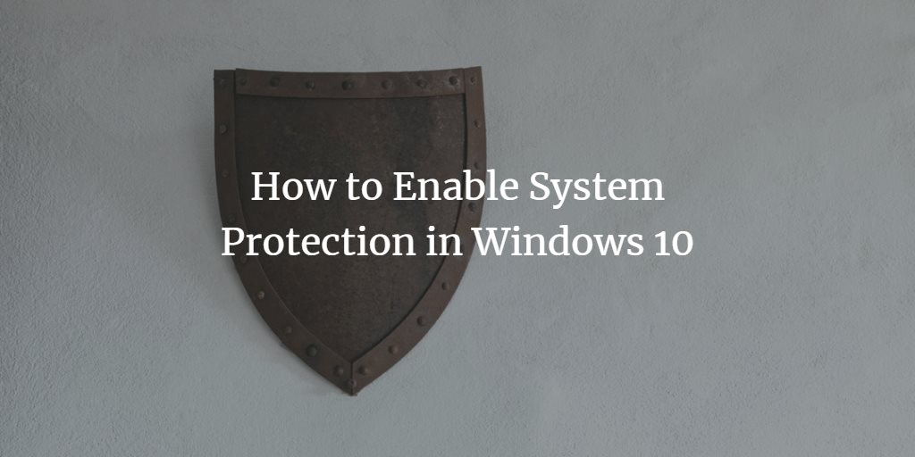 Windows System Protection