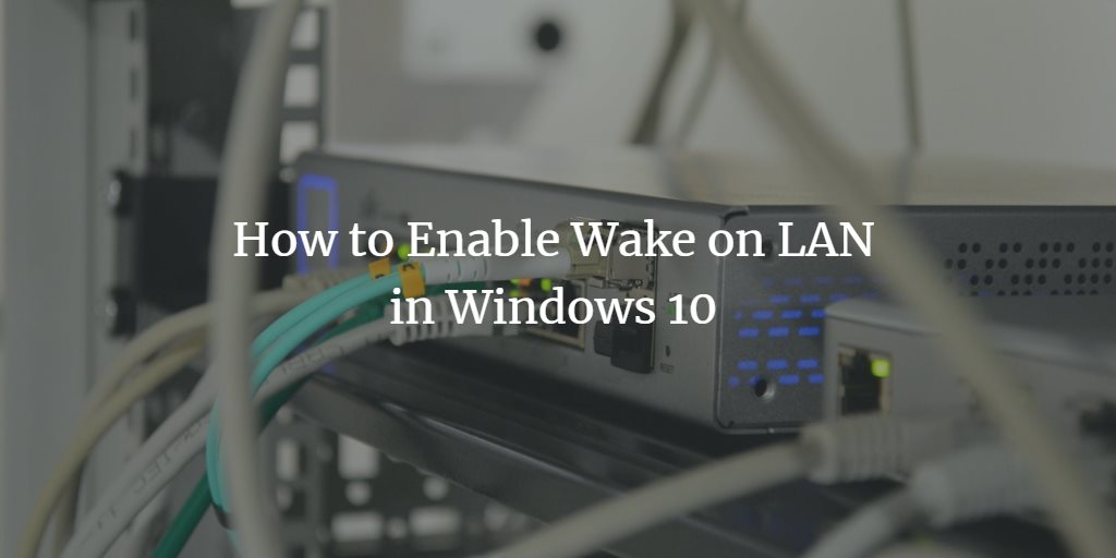 Windows Wake on LAN