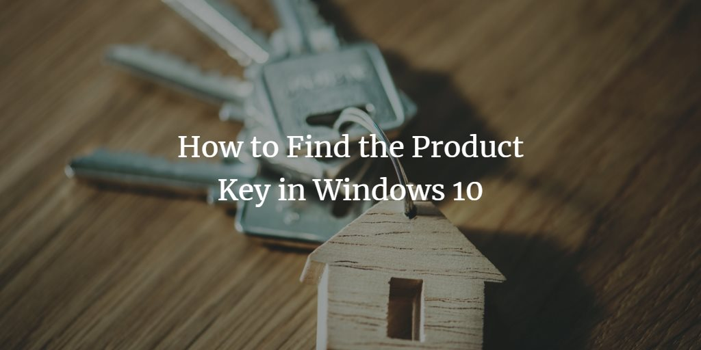 Find Windows Product Key