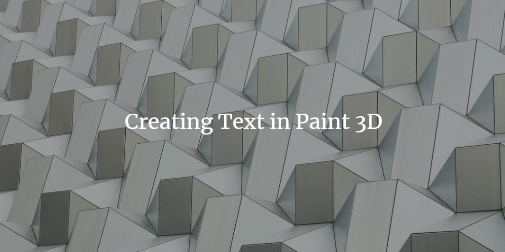 Paint 3D Text
