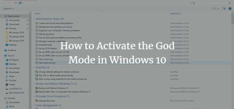 How to Activate God Mode in Windows 10