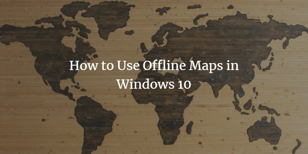 Windows Offline Maps